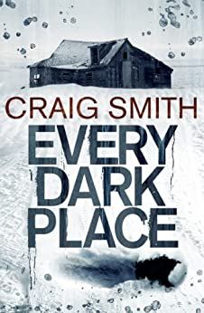 Every Dark Place by [Smith, Craig]