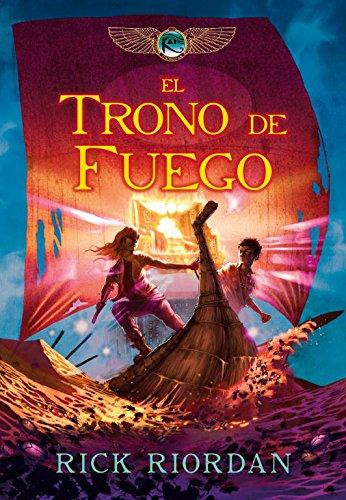 El trono de fuego / The Throne of Fire (Las cronicas de Kane / The Kane Chronicles) por Rick Riordan