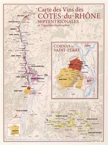 Carte des vins des Côtes-du-Rhone septentrionales et vignobles limitrophes par Benoit France