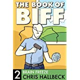 The Book of Biff #2 Brain Freeze (English Edition)