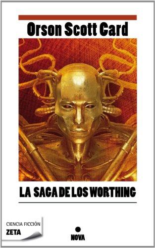 La saga de los Worthing (B DE BOLSILLO) por Orson Scott Card