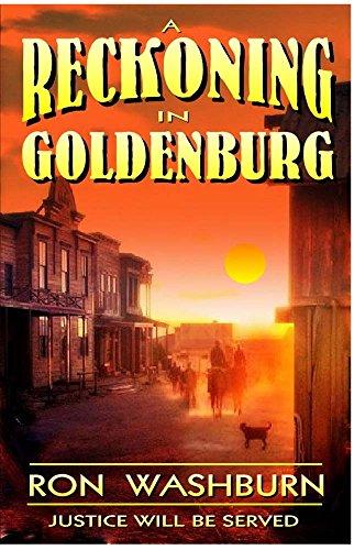 A Reckoning In Goldenburg por Ron Washburn