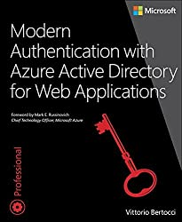Modern Authentication with Azure Active Directory for Web Applications (Developer Reference) by Vittorio Bertocci (2016-01-01)
