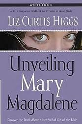 Unveiling Mary Magdalene: Workbook