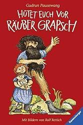 Hütet euch vor Räuber Grapsch (Ravensburger Taschenbücher)