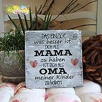 Shabby Style Holzschild - DAS EINZIGE ~ Mama - Oma