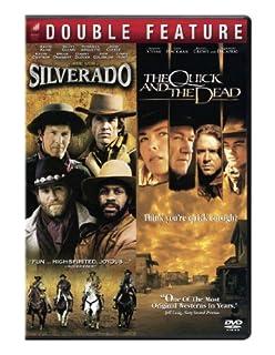 The Quick & The Dead / Silverado