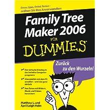 Family Tree Maker Fur Dummies (Für Dummies)