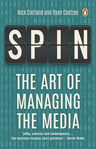 Spin: The Art of Managing the Media (English Edition) eBook: Nick ...