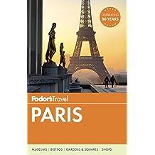 Fodor's Paris (Full-color Travel Guide, Band 32)