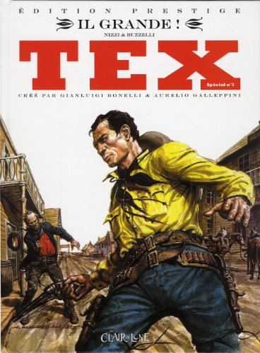 Tex spécial, Tome 1 : Il Grande