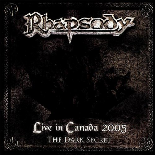 Live in Canada 2005 (The Dark Secret)