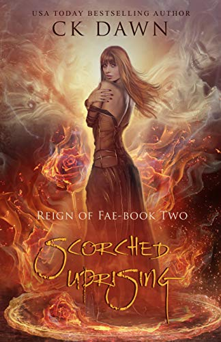 Scorched Uprising (Reign of Fae Book 2) (English Edition)