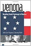 Venona – Decoding Soviet Espionage in America (Yale Nota Bene)