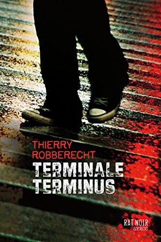 Terminale Terminus (Rat noir) par Thierry Robberecht