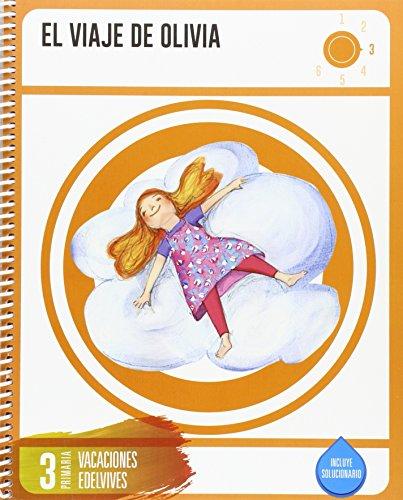 Cuaderno de Vacaciones 3º Primaria- El Viaje de Olivia - 9788414002711