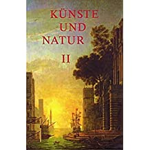 Künste und Natur in Diskursen der Frühen Neuzeit (Wolfenbütteler Arbeiten zur Barockforschung)