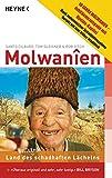 Molwanien: Land des weiterhin schadhaften Lächelns. 10 Jahre Molwanien - Jubiläumsausgabe - Santo Cilauro