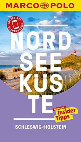 MARCO POLO Reiseführer Nordseeküste Schleswig-Holstein: inklusive Insider-Tipps, Touren-App, Events&News & Kartendownloads (MARCO POLO Reiseführer E-Book)