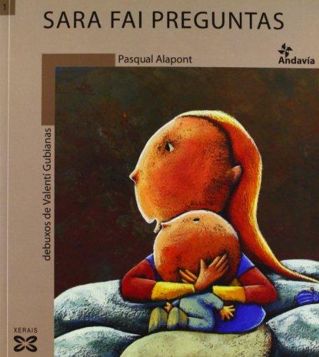 Sara fai preguntas (Infantil E Xuvenil - Andavía) por Pasqual Alapont