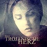 Das Trojanische Herz: Ein hölzernes Schlagen oder eine Hochzeit unter Krähen
