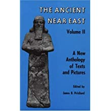 The Ancient Near East: A New Anthology of Texts and Pictures