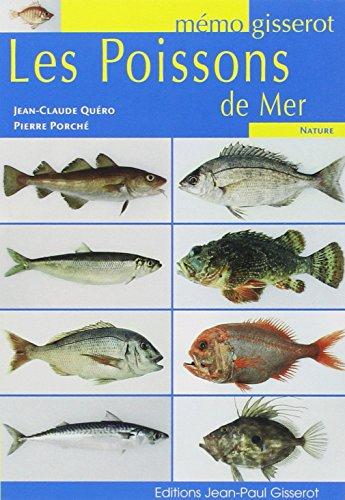 Les poissons de mer par Jean-Claude Quéro, Pierre Porché