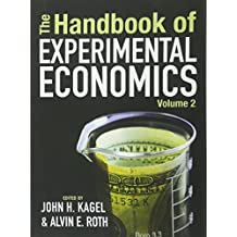 The Handbook of Experimental Economics Volume 2