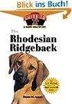 The Rhodesian Ridgeback: An Owner's G...