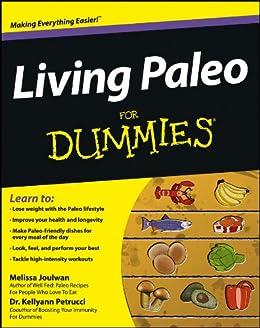 Living Paleo For Dummies von [Joulwan, Melissa, Petrucci, Kellyann]