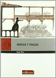 Versos y Trazas: Un recorrido personal por la comedia española par  César Oliva Olivares