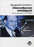 l investisseur intelligent un livre de conseils pratiques de benjamin graham warren buffet pr?face d?cembre 1998