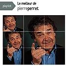 Playlist: le Meilleur de Pierre Perret