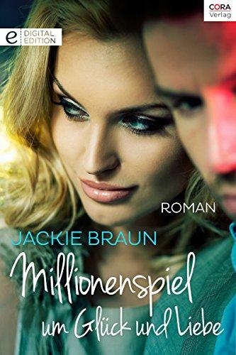 Millionenspiel um Glück und Liebe: Digital Edition (German Edition)