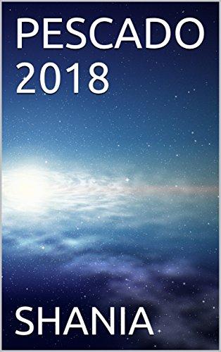 PESCADO 2018 por SHANIA