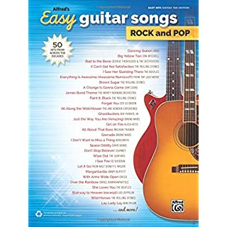 Alfred's Easy Guitar Songs -- Rock & Pop: 50 Hits from Across the Decades (Easy Songs Rock & Pop)