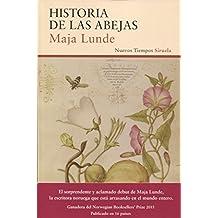 Historia de las abejas (Nuevos Tiempos, Band 356)