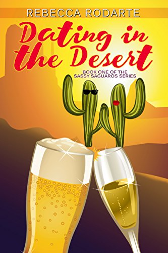 dating-in-the-desert-sassy-saguaros-book-1-english-edition