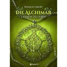 Die Alchimar: Lernen zu leben