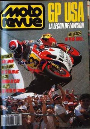 MOTO REVUE [No 2843] - GP USA : LA LECON DE LAWSON. MOTOCROSS : DE PLUS BAYLE... TECHNIQUE : ABS BMW. ENDURANCE :N-í 12 AU MANS. ESSAI : HONDA GL 1500. RALLYE : DE PETRI EN TUNISIE.