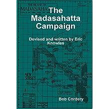 The Madasahatta Campaign