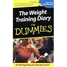 Weight Training Diary For Dummies by Allen St. John (2001-02-12)