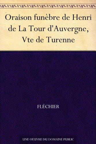 Couverture du livre Oraison funèbre de Henri de La Tour d'Auvergne, Vte de Turenne