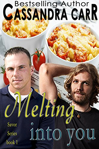 Melting Into You (MM foodie novella): Savor Series book 1