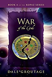 War of the Gods: Book 4 of the Kopaz Series (English Edition)