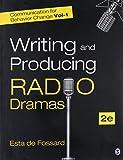 Communication for Behavior Change: Volume I: Writing and Producing Radio Dramas