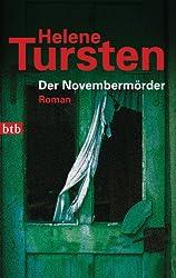 Der Novembermörder: Roman (Die Irene-Huss-Krimis 1)