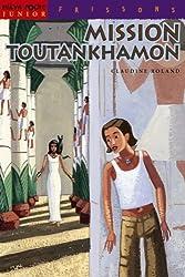 Mission Toutankhamon