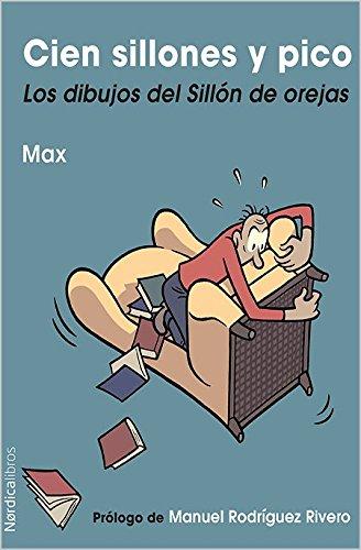 Cien Sillones Y Pico. Los Dibujos Del Sillón De Orejas (Ilustrados)