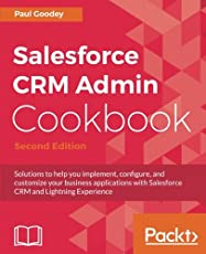 Salesforce CRM Admin Cookbook -